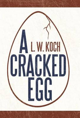 A Cracked Egg (Hardback)