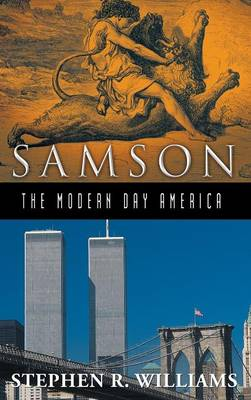 Samson-The Modern-Day America (Hardback)