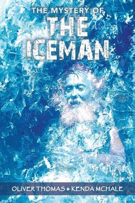 The Mystery of the Iceman (Paperback)