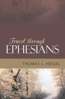 Travel Through Ephesians (Paperback)