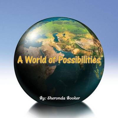 A World of Possibilities (Paperback)
