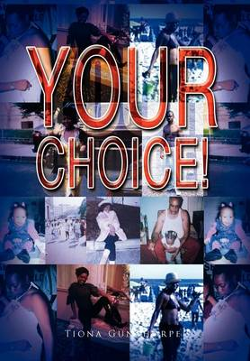 Your Choice! (Hardback)