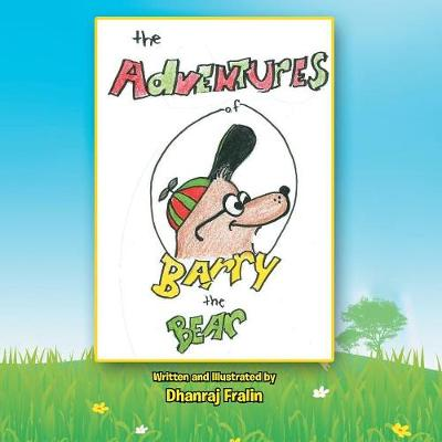 The Adventures of Barry the Bear (Paperback)