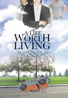 A Life Worth Living (Hardback)