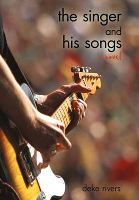 The Singer and His Songs (Hardback)