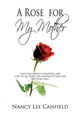 A Rose for My Mother: A Memoir (Paperback)