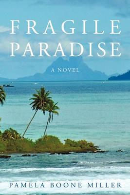 Fragile Paradise (Paperback)