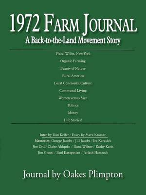 1972 Farm Journal: A Back-To-The-Land Movement Story (Paperback)