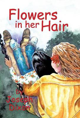 Flowers in Her Hair (Hardback)