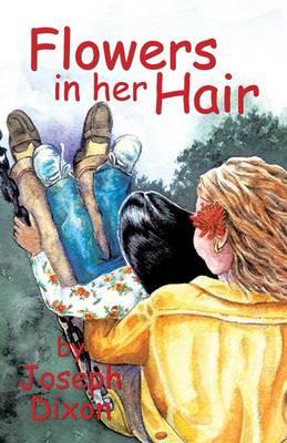 Flowers in Her Hair (Paperback)