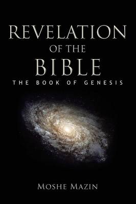 Revelation of the Bible: The Book of Genesis (Paperback)