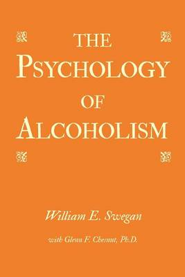 The Psychology of Alcoholism (Paperback)