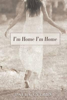 I'm Home I'm Home (Paperback)