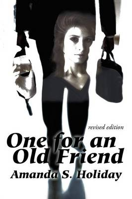 One for an Old Friend: Revised Edition (Paperback)
