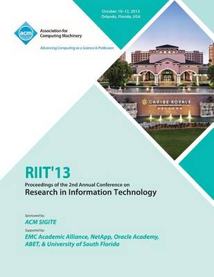 Riit 13 Proceedings of the 2nd Annual Conference on Research in Information Technology (Paperback)