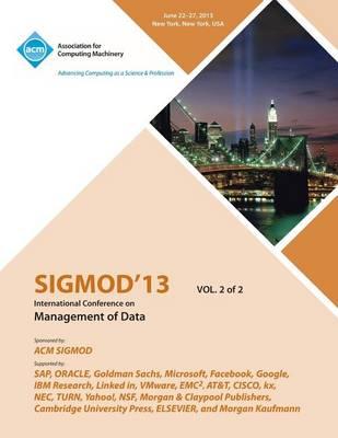 Sigmod 13 International Conference on Management of Data V2 (Paperback)