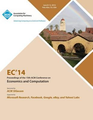 EC 14 ACM Conference on Economics and Computation (Paperback)