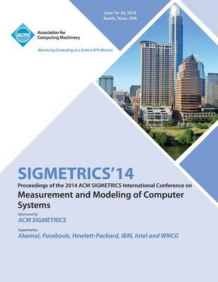 Sigmetrics 14 International Conference on Measurement AMD Modelling of Computer Systems (Paperback)