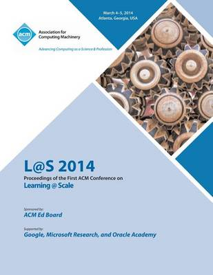 L@s 14 Proceedings of First ACM Conference on Learning @ Scale (Paperback)