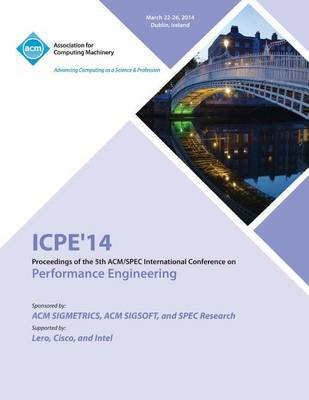 Icpe 14 ACM Conference on Performance Engineering (Paperback)