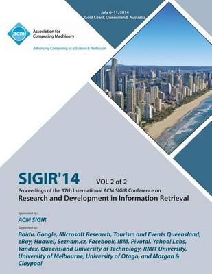 Sigir 14 V2 37th Annual ACM Sigir Conference on Information Retrieval (Paperback)