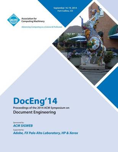 Doceng14 14th ACM Sigweb International Symposium on Document Engineering (Paperback)
