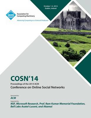 Cosn 2014, ACM Conference on Online Social Networks (Paperback)