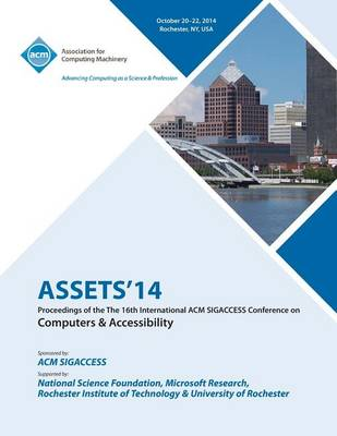 Assets 14, 16th ACM Sigaccess Conference on Computers and Accessibility (Paperback)