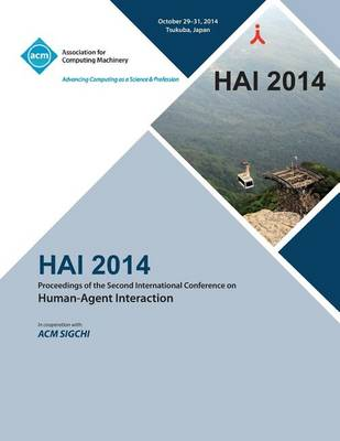 Hai 14, 2nd International Conference on Human- Agent Interaction (Paperback)