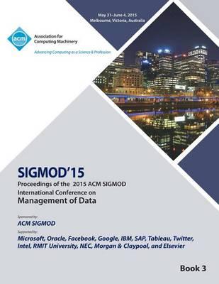 Sigmod 15 International Conference on Management of Data V3 (Paperback)