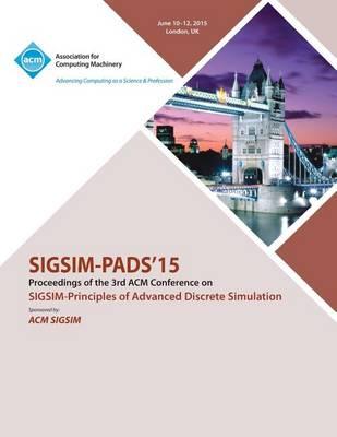 Sigsim Pads 14 Principles on Advanced Discrete Simulation (Paperback)