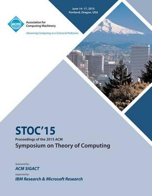 Stoc 15 Symposium on Theory of Computing (Paperback)