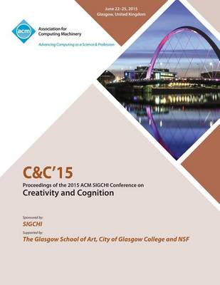 C&c 15 Creativity and Cognition (Paperback)