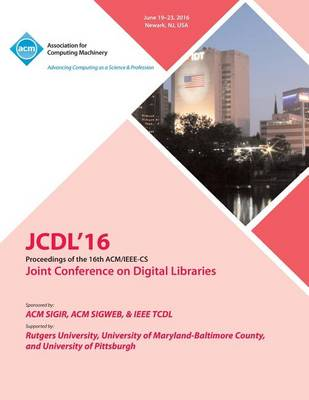 JCDL 16 IEEE ACM Joint Conference On Digital Libraries (Paperback)