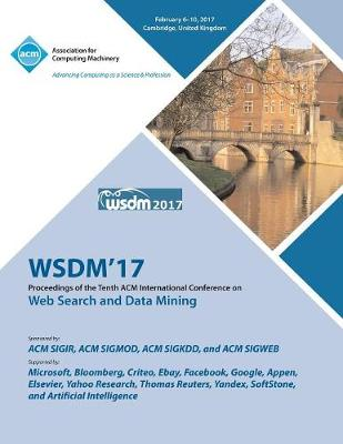 WSDM 2017 Tenth ACM International Conference on Web Search and Data Mining (Paperback)