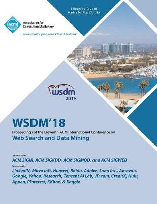 Wsdm '18: Proceedings of the Eleventh ACM International Conference on Web Search and Data Mining (Paperback)
