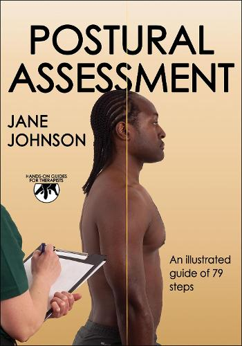 Postural Assessment - Hands-On Guides for Therapists (Paperback)