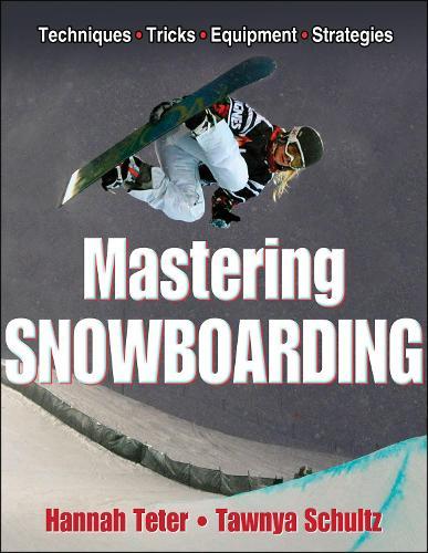 Mastering Snowboarding (Paperback)