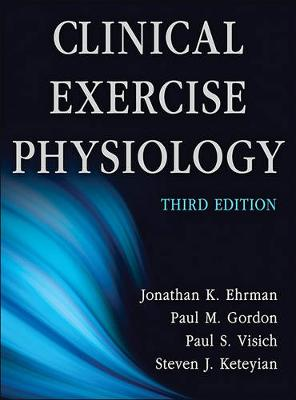 Clinical Exercise Physiology (Hardback)
