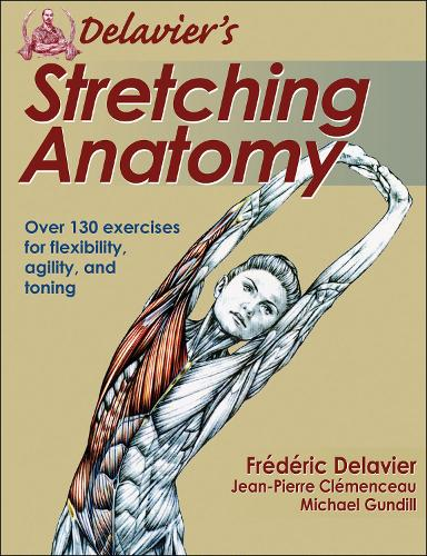 Delavier's Stretching Anatomy - Anatomy (Paperback)