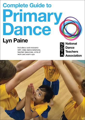 Complete guide to primary dance (Paperback)
