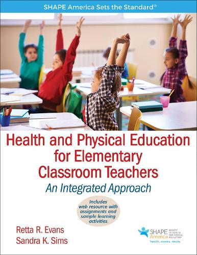 Health and Physical Education for Elementary Classroom Teachers (Paperback)