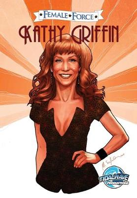 Female Force: Kathy Griffin - Female Force (Paperback)