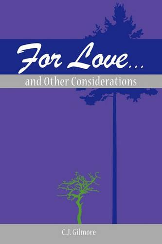 For Love...and Other Considerations (Paperback)
