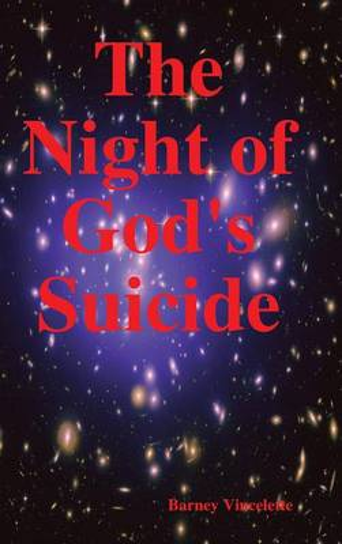 The Night of God's Suicide (Hardback)