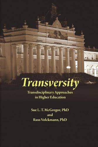 Transversity: Transdisciplinary Approaches in Higher Education (Paperback)