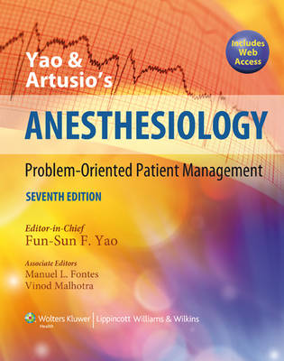Yao and Artusio's Anesthesiology: Problem-oriented Patient Management (Hardback)