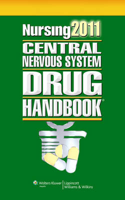 Nursing Central Nervous System Drug Handbook 2011 (Paperback)