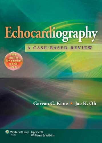 Echocardiography: A Case-Based Review (Hardback)