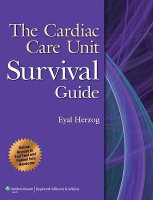The Cardiac Care Unit Survival Guide (Paperback)